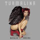 Natalia Oreiro / Turmalina (RU)(CD)