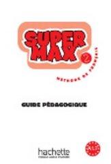 Super Max 2 Guide pedagogique