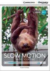 Slow Motion: Taking Your Time Bk +Online Access