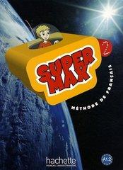 Super Max 2 Livre de l'eleve