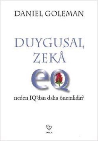Duygusal Zeka-Neden IQ-dan Dah Önemli