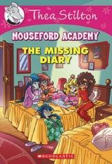 The Missing Diary (Thea Stilton Mouseford Academy 2)