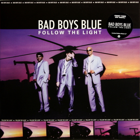 Bad Boys Blue / Follow The Light (LP)