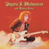 Yngwie J. Malmsteen's Rising Force / Now Your Ships Are Burned - The Polydor Years 1984-1990 (4CD)