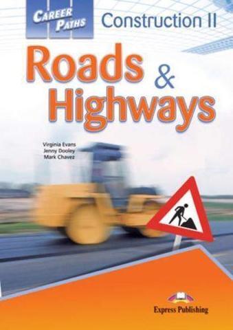 Construction II Roads & Highways. Student's Book with Digibook apps. Учебник с ссылкой на электронное приложение.