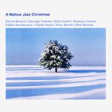 Сборник / A Mellow Jazz Christmas (CD)