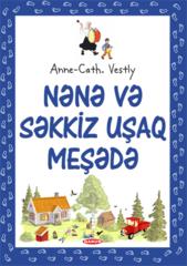 Nənə və 8 uşaq meşədə