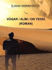 Vüqar – Alim – On Yeddi