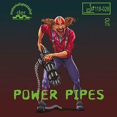 Der Materialspezialist Power Pipes