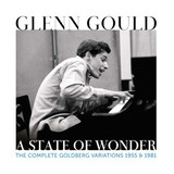 Glenn Gould / A State Of Wonder - The Complete Goldberg Variations 1955 & 1981 (2CD)