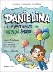 Danielina e il mistero dei pantaloni smarriti +D