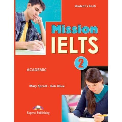 Mission IELTS 2 Academic Student's Book. Учебник