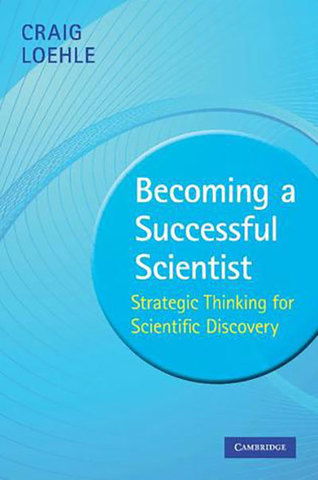 9780521735063 - Becoming a successful scientist