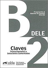 Preparacion DELE B2 - Claves NEd 2013