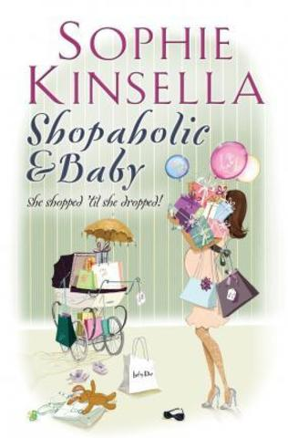 Shopaholic & Baby : (Shopaholic Book 5)