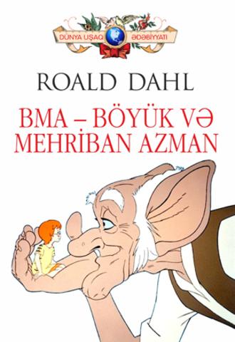 BMA – Böyük və Mehrİban Azman