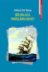 Bir Balaca Parislinin Həyatı