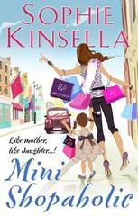 Mini Shopaholic : (Shopaholic Book 6)
