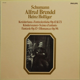 Alfred Brendel, Heinz Holliger / Schumann: Kreisleriana - Fantasiestücke, Op. 12 & 73 - Kinderszenen - Scenes D'Enfants - Fantasy Op. 17 - 3 Romances Op. 94 (3LP)