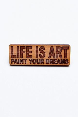 Значок LIFE IS ART 3