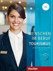 Menschen im Beruf - Tourismus A1 - Kursbuch mit bungsteil und Audio-CD