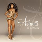 Ashanti / The Declaration (CD)