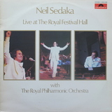 Neil Sedaka With The Royal Philharmonic Orchestra / Live At The Royal Festival Hall (LP)