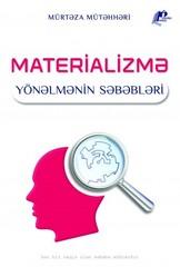Materializmə Yönəlmənin Səbəbləri