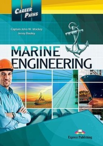 Career Paths - Marine Engineering Student's Book with DigiBooks Application (Includes Audio & Video)