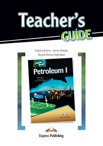 Petroleum 1. Teacher's Guide - Книга для учителя с методичкой