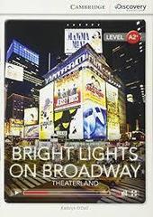 Bright Lights on Broadway: Theaterland Bk +Onli...