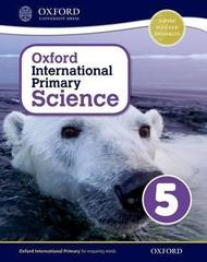 Oxford International Primary Science: Stage 5: Age 910: Student Workbook 5