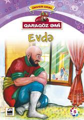 Qaragöz Əmi Evde