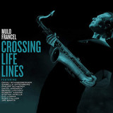 Mulo Francel ‎/ Crossing Life Lines (LP)