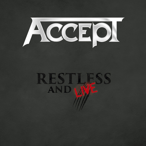 Accept / Restless And Live (Blind Rage - Live In Europe 2015)(RU)(2CD)