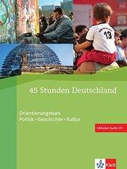 45 Stunden Deutschland +D