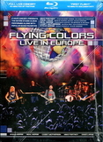 Flying Colors / Live In Europe (Blu-ray)