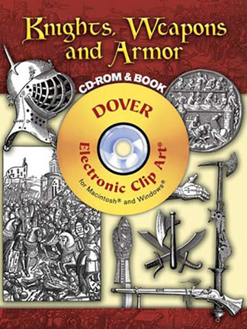 9780486998725 - Knights, Weapons and Armor CD-ROM and Book