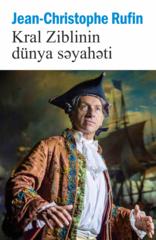 Kral Ziblinin dünya səyahəti