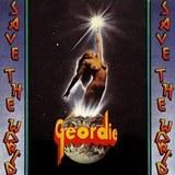 Geordie / Save The World (LP+CD)