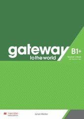 Gateway to the World B1+ Teacher's Book with Te...
