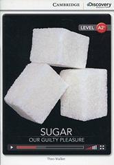 Sugar: Our Guilty Pleasure Bk +Online Access
