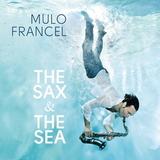 Mulo Francel / The Sax & The Sea (LP)