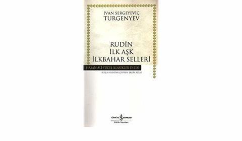 Rudin, İlk Aşk, İlkbahar selleri
