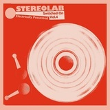 Stereolab / Electrically Possessed (Switched On Vol.4) (3LP)