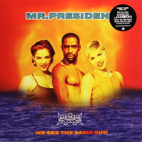 Mr. President / We See The Same Sun (LP)