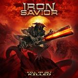 Iron Savior / Kill Or Get Killed (RU)(CD)