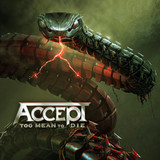 Accept / Too Mean To Die (RU)(CD)