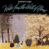 Johnny Cash / Water From The Wells Of Home (LP)