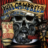 Phil Campbell And The Bastard Sons / The Age Of Absurdity (RU)(CD)